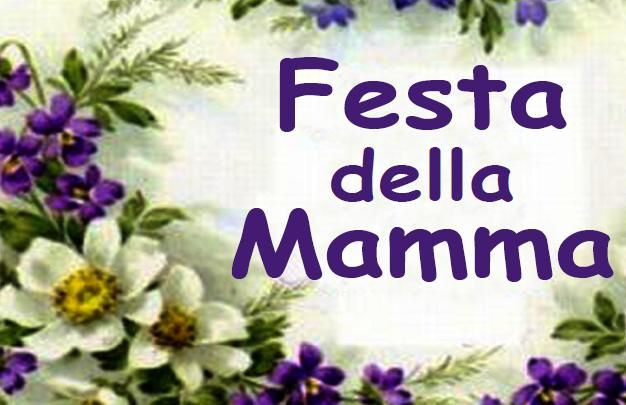 Festa della mamma a loano for Frasi per la festa della mamma